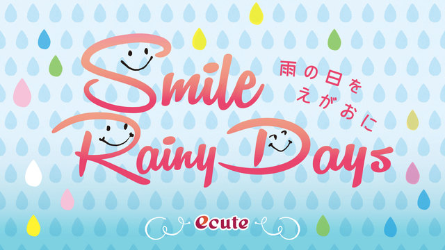 Smile Rainy Days