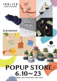 IROLIER POP UP STORE